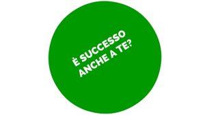 È SUCCESSO ANCHE A TE?